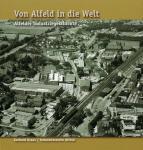 """Buch, """"Von Alfeld In Die Welt"""""""
